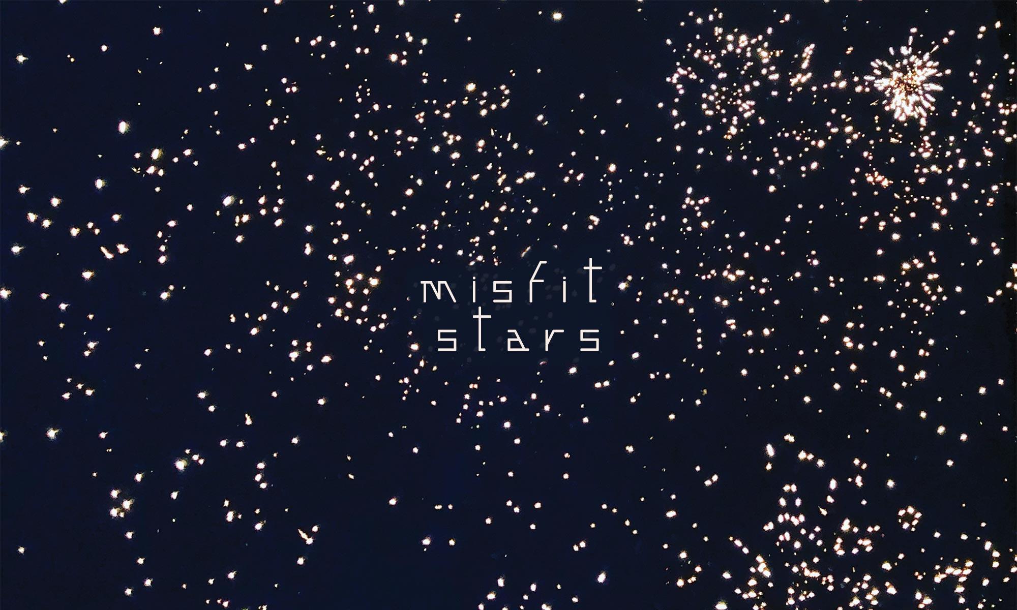 Misfit Stars